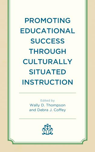 Cover image for the book Promoting Educational Success through Culturally Situated Instruction