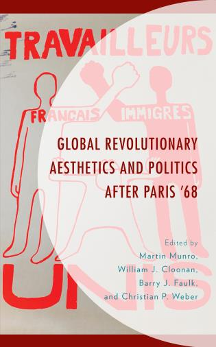 Cover image for the book Global Revolutionary Aesthetics and Politics after Paris '68