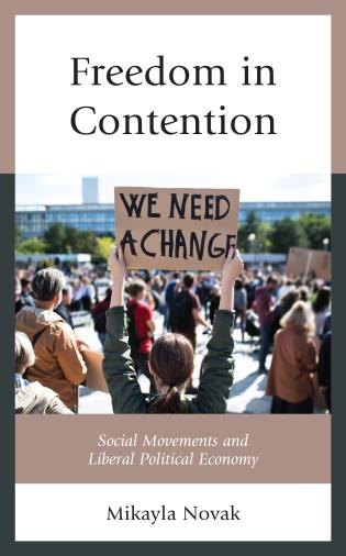 Cover image for the book Freedom in Contention: Social Movements and Liberal Political Economy