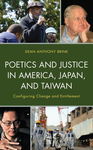 Cover image for the book Poetics and Justice in America, Japan, and Taiwan: Configuring Change and Entitlement