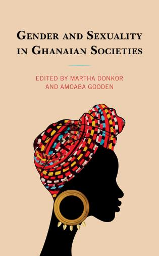 Cover image for the book Gender and Sexuality in Ghanaian Societies