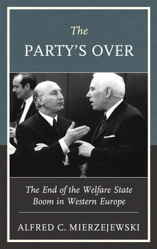 Cover image for the book The Party's Over: The End of the Welfare State Boom in Western Europe