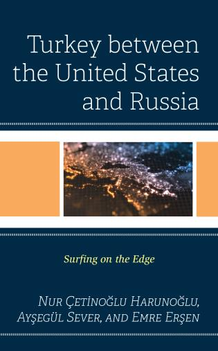 Cover image for the book Turkey between the United States and Russia: Surfing on the Edge