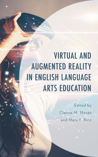 Cover image for the book Virtual and Augmented Reality in English Language Arts Education