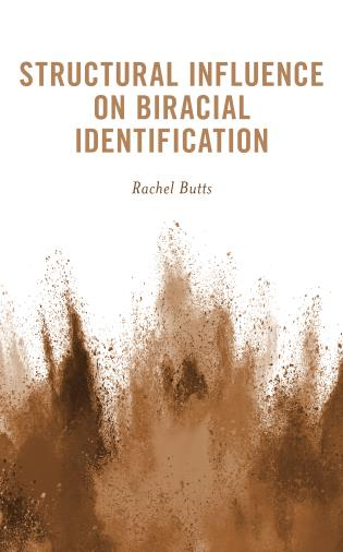 Cover image for the book Structural Influence on Biracial Identification