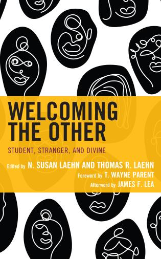 Cover image for the book Welcoming the Other: Student, Stranger, and Divine