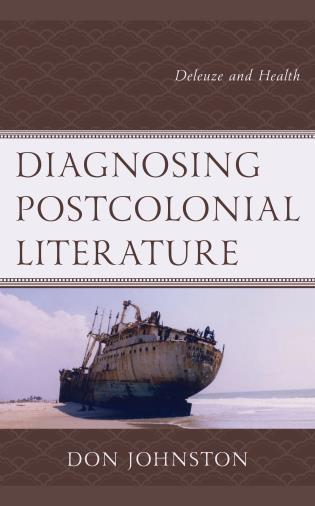 Cover image for the book Diagnosing Postcolonial Literature: Deleuze and Health