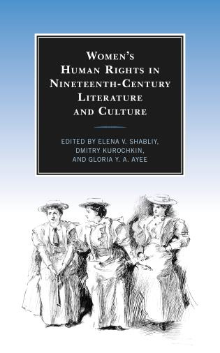 Cover image for the book Women's Human Rights in Nineteenth-Century Literature and Culture