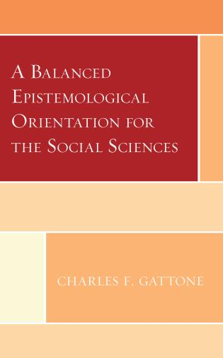 Cover image for the book A Balanced Epistemological Orientation for the Social Sciences