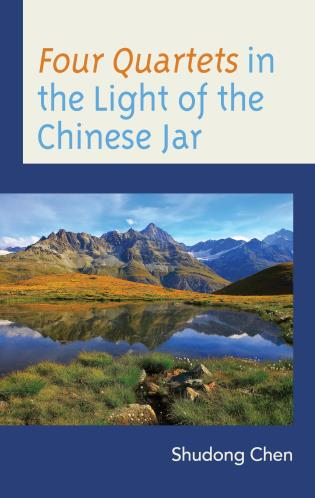 Cover image for the book Four Quartets in the Light of the Chinese Jar