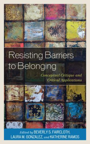 Cover image for the book Resisting Barriers to Belonging: Conceptual Critique and Critical Applications