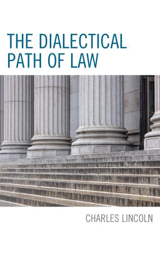 Cover image for the book The Dialectical Path of Law