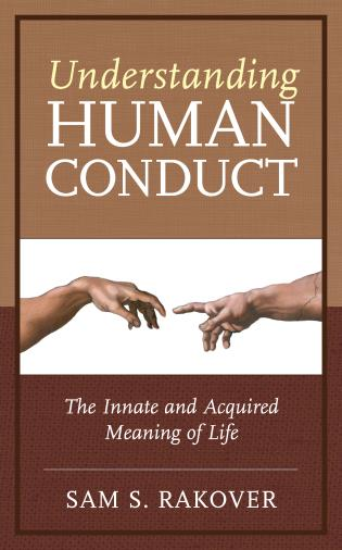 Cover image for the book Understanding Human Conduct: The Innate and Acquired Meaning of Life