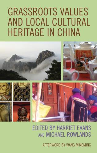 Cover image for the book Grassroots Values and Local Cultural Heritage in China