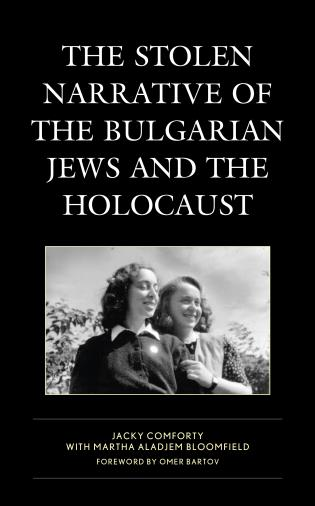 Cover image for the book The Stolen Narrative of the Bulgarian Jews and the Holocaust