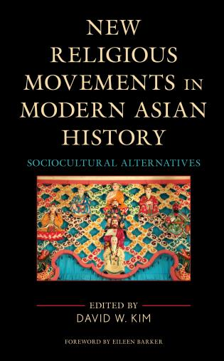 Cover image for the book New Religious Movements in Modern Asian History: Sociocultural Alternatives