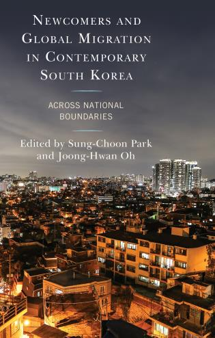 Cover image for the book Newcomers and Global Migration in Contemporary South Korea: Across National Boundaries