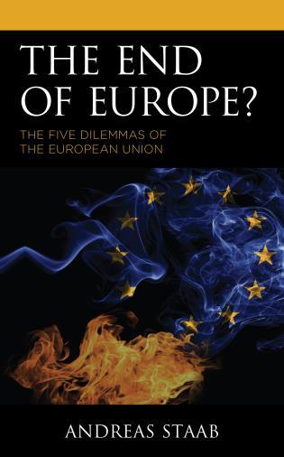Cover image for the book The End of Europe?: The Five Dilemmas of the European Union