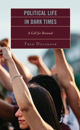 Cover image for the book Political Life in Dark Times: A Call for Renewal