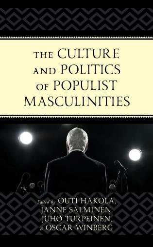 Cover image for the book The Culture and Politics of Populist Masculinities