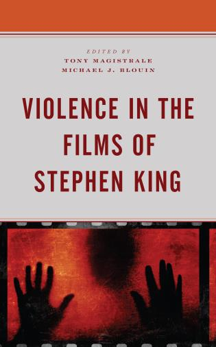 Cover image for the book Violence in the Films of Stephen King