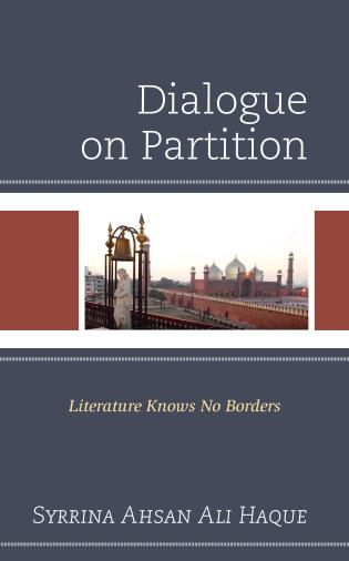 Cover image for the book Dialogue on Partition: Literature Knows No Borders