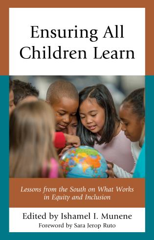 Cover image for the book Ensuring All Children Learn: Lessons from the South on What Works in Equity and Inclusion