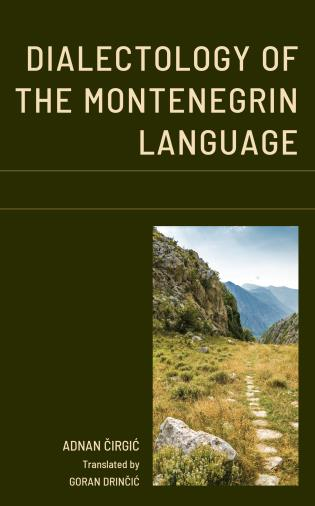 Cover image for the book Dialectology of the Montenegrin Language