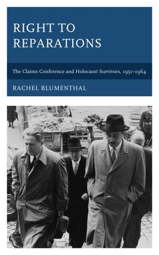 Cover image for the book Right to Reparations: The Claims Conference and Holocaust Survivors, 1951–1964
