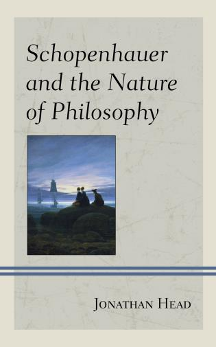 Cover image for the book Schopenhauer and the Nature of Philosophy