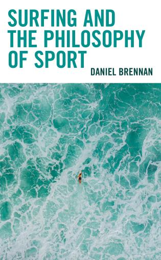 Cover image for the book Surfing and the Philosophy of Sport