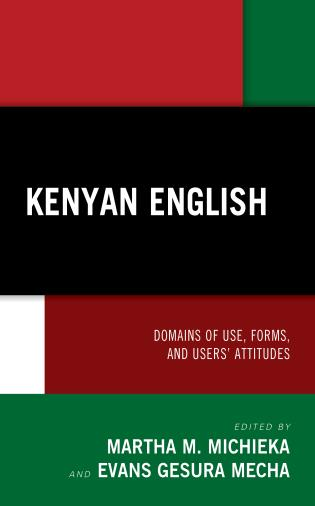 Cover image for the book Kenyan English: Domains of Use, Forms, and Users' Attitudes