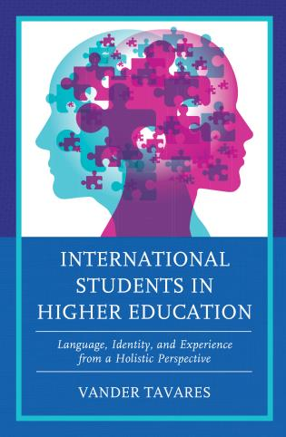 Cover image for the book International Students in Higher Education: Language, Identity, and Experience from a Holistic Perspective