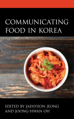 Cover image for the book Communicating Food in Korea