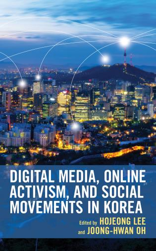 Cover image for the book Digital Media, Online Activism, and Social Movements in Korea