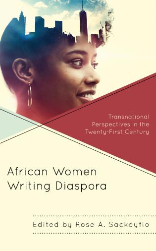 Cover image for the book African Women Writing Diaspora: Transnational Perspectives in the Twenty-First Century