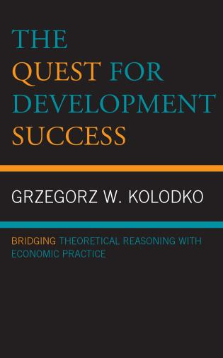 Cover image for the book The Quest for Development Success: Bridging Theoretical Reasoning with Economic Practice