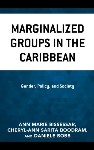 Cover image for the book Marginalized Groups in the Caribbean: Gender, Policy, and Society