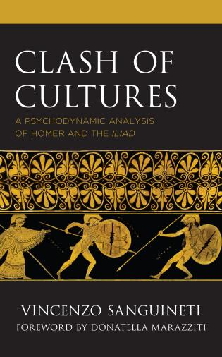 Cover image for the book Clash of Cultures: A Psychodynamic Analysis of Homer and the Iliad