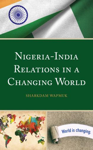 Cover image for the book Nigeria-India Relations in a Changing World