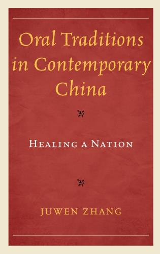 Cover image for the book Oral Traditions in Contemporary China: Healing a Nation