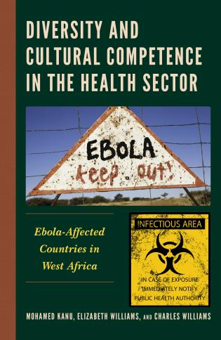 Cover image for the book Diversity and Cultural Competence in the Health Sector: Ebola-Affected Countries in West Africa