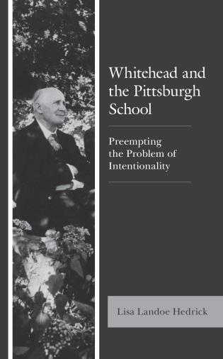 Cover image for the book Whitehead and the Pittsburgh School: Preempting the Problem of Intentionality