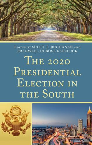Cover image for the book The 2020 Presidential Election in the South
