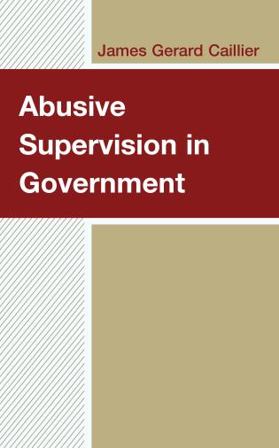 Cover image for the book Abusive Supervision in Government