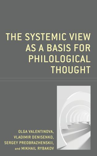 Cover image for the book The Systemic View as a Basis for Philological Thought