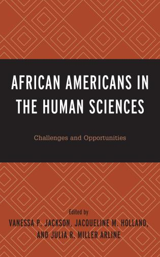 Cover image for the book African Americans in the Human Sciences: Challenges and Opportunities