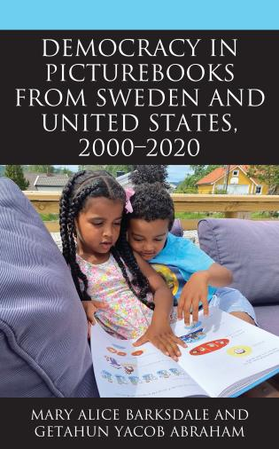 Cover image for the book Democracy in Picturebooks from Sweden and United States, 2000–2020