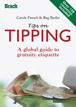 Cover image for the book Tips on Tipping: A Global Guide To Gratuity Etiquette, First Edition