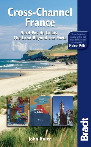 Cover image for the book Cross-Channel France: Nord-Pas De Calais: The Land Beyond The Ports, First Edition